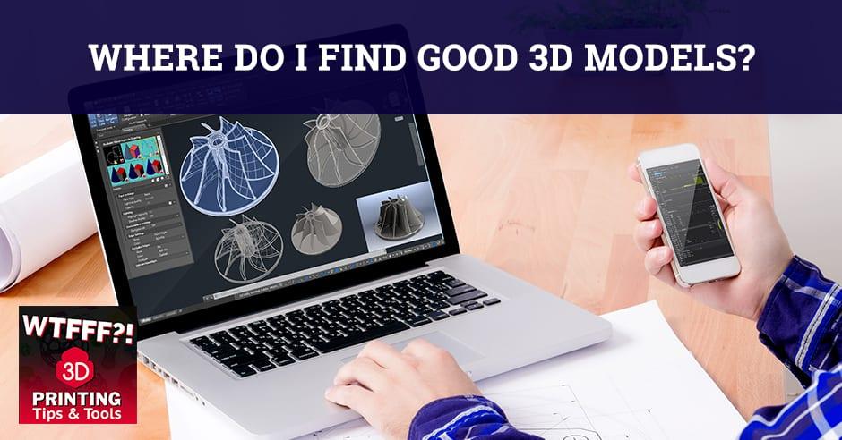 WTF 014 | Good 3D Models