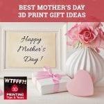 WTF 017 | 3D Print Gift Ideas