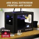 WTF 045 | Dual Extension Printer