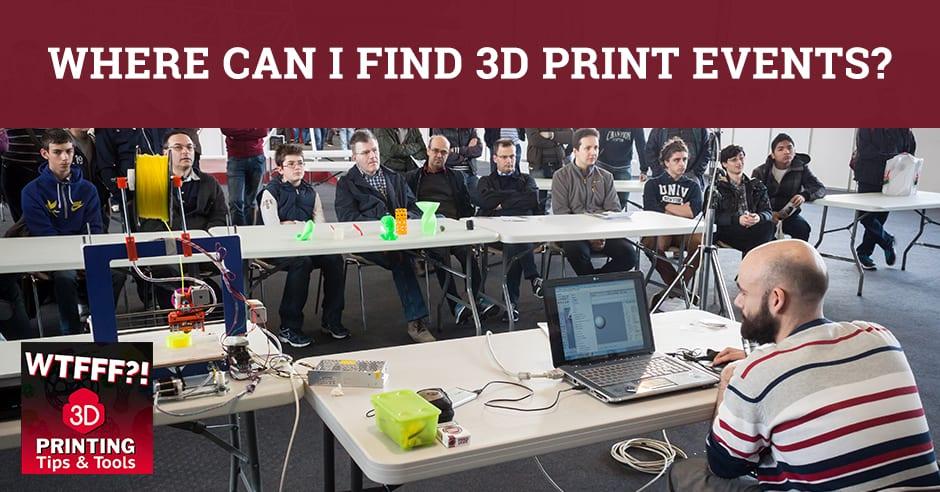 WTF 048 | 3D Print Events