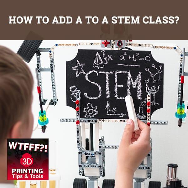 WTF 050 | STEM Class