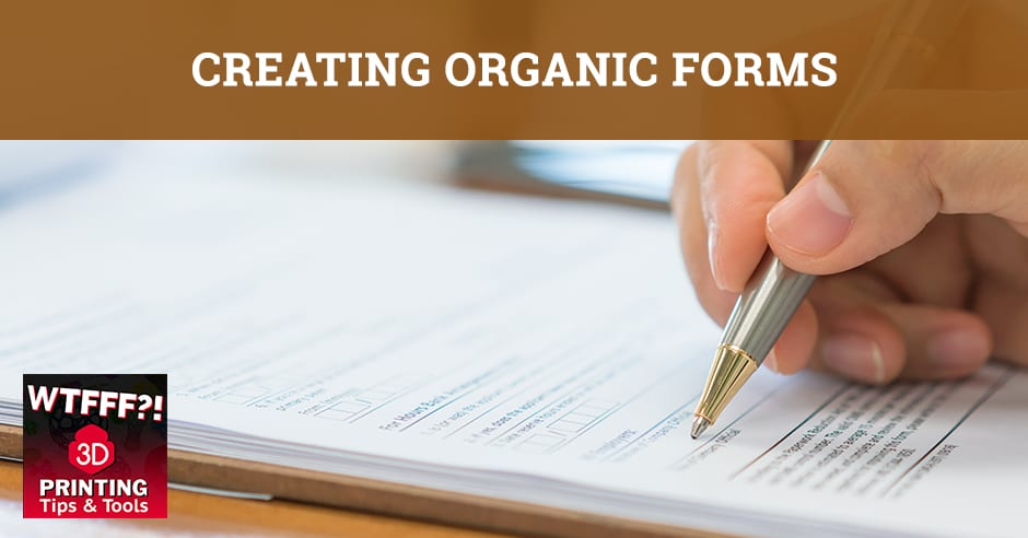 WTF 063 | Creating Organic Forms
