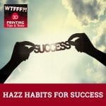 WTF 073 | Habits For Success