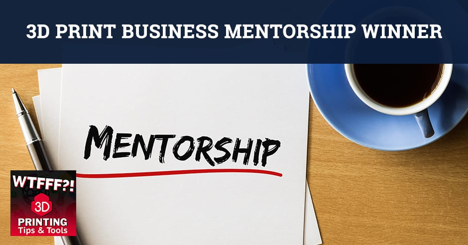 WTF 077   3D Print Business Mentorship