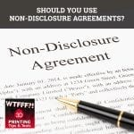 WTF 078 | Non Disclosure Agreements
