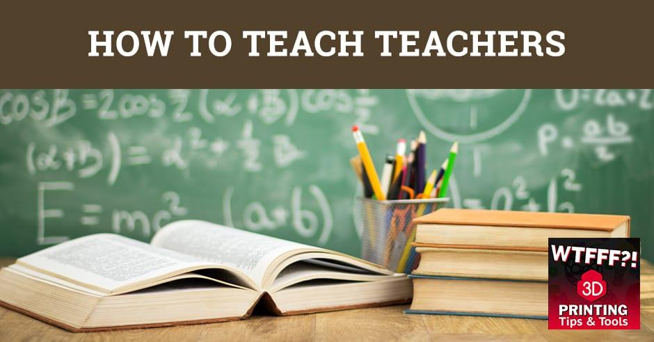 WTF 085 | Teach Teachers