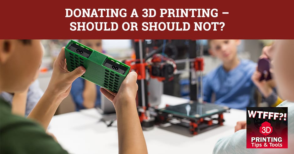 WTF 087   Donate 3D Print