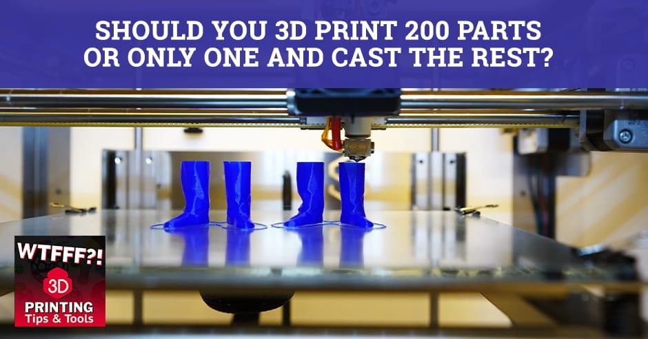 WTF 172 | 3D Print Versus Cast