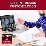WTF 173 | 3D Print Design Customization