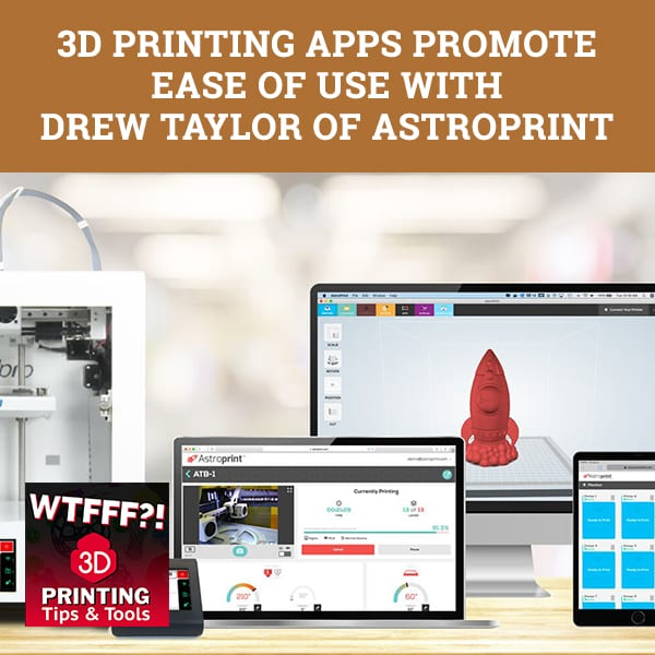 WTF 174 | 3D Printing Apps