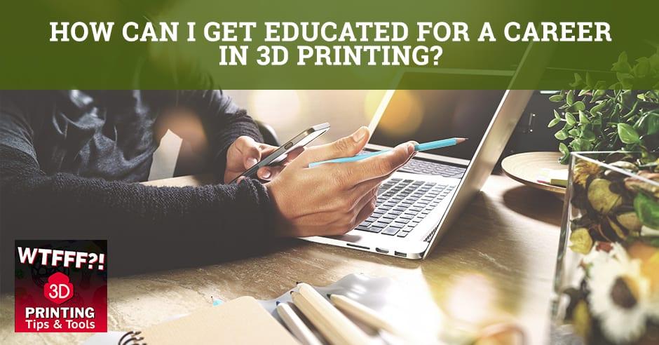 WTF 177 | 3D Printing Career