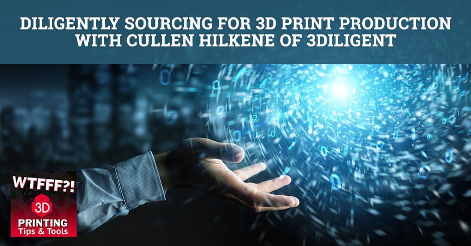 WTFF 3Diligent | 3D Sourcing
