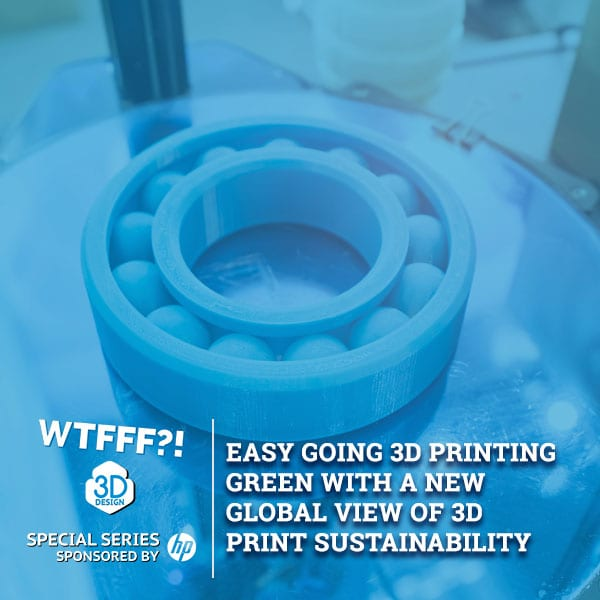 WTFSS 5 | 3D Print Sustainability