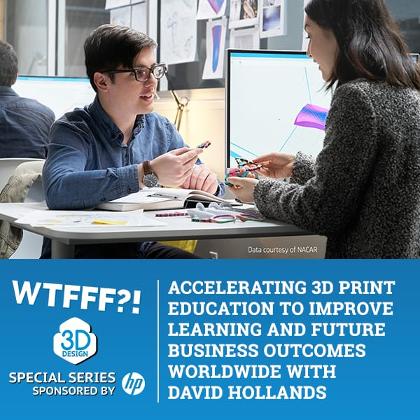 WTFSS 7 | 3D Print Education