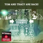 WTFF Back | Upcoming WTFFF Shows
