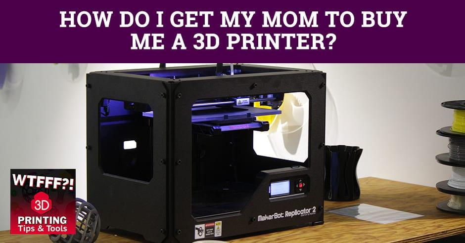 WTFF Buy | Buying A 3D Printer