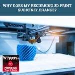 WTFF Change | 3D Print Sudden Change