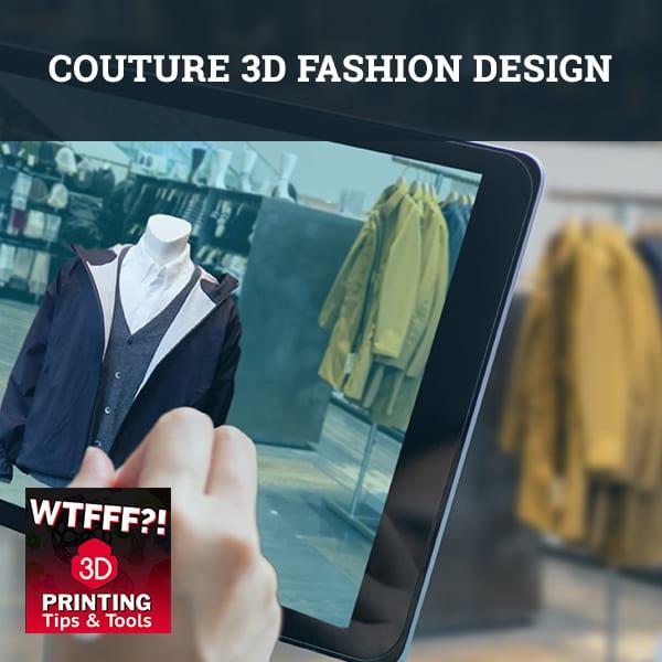 WTFF Couture | 3D Fashion Design