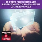 WTFF Rights | 3D Print File Rights