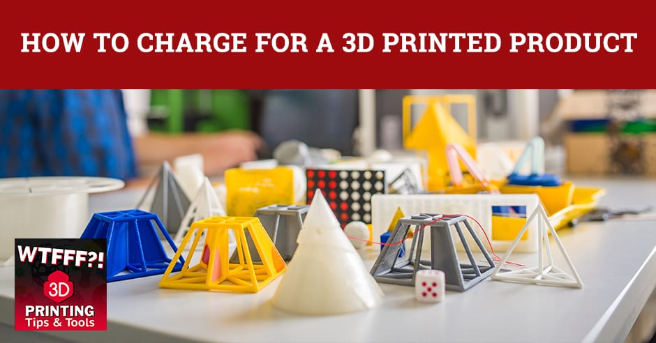 WTF Charge | 3D Printed Product Pricing
