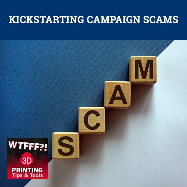 WTF Kickstarting | Kickstarter Campaign Scams