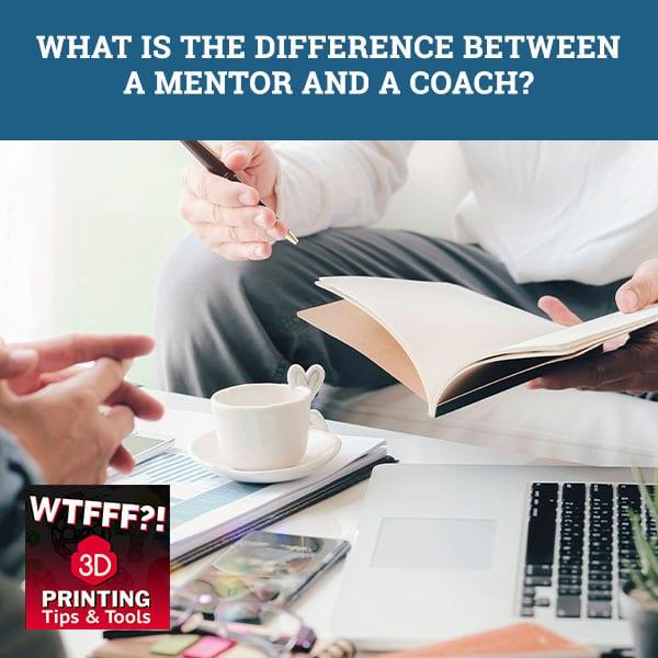 WTFF Mentor | Mentor Versus Coach