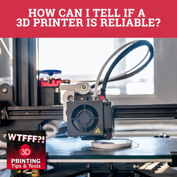 WTF Reliable | Reliable 3D Printer